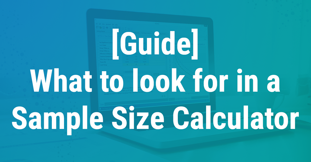 What to look for in a sample size calculator - Infographic Header