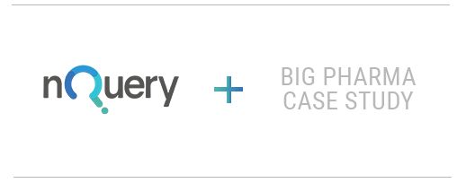 nQuery and big pharma case study