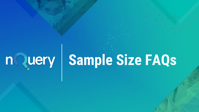 sample-size-faq-nquery-sample-size-calculator-answers-to-your-questions