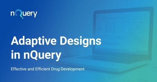 Adaptive Designs in nQuery