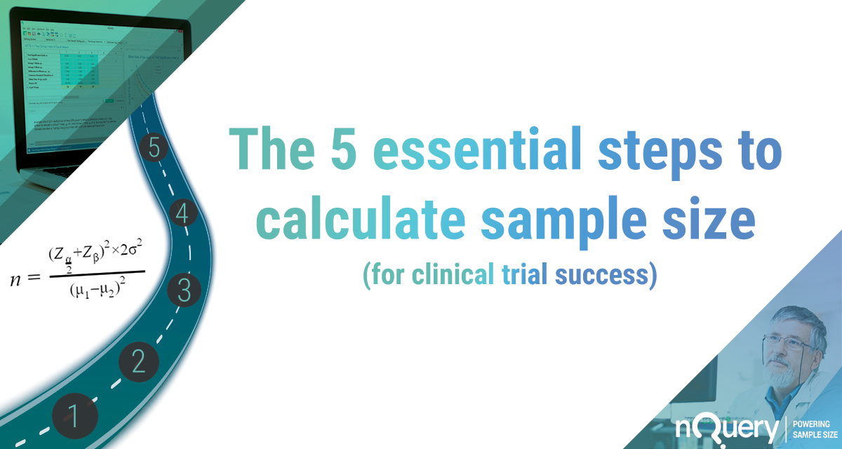 The 5 essential steps to calculate sample size for clinical trial success