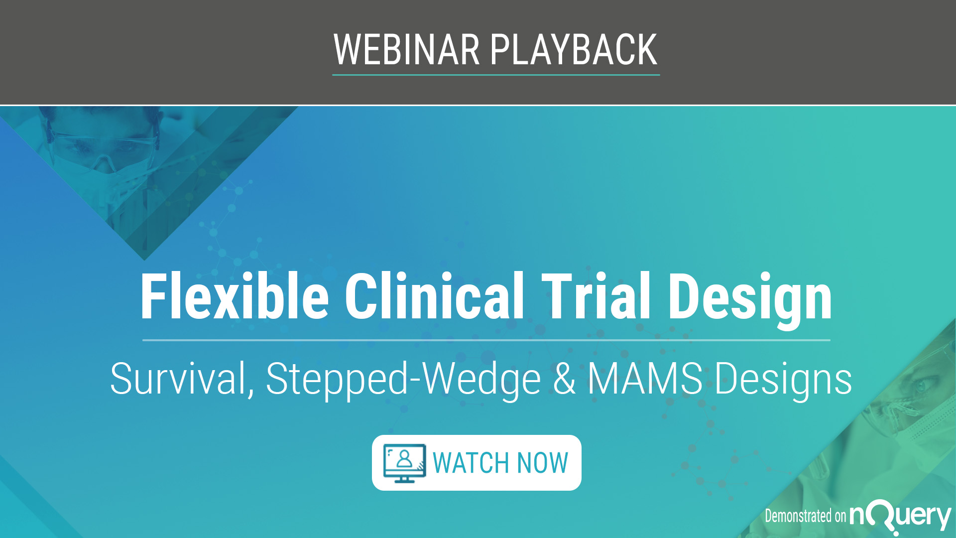 Flexible clinical trial design Survival, Stepped-Wedge & MAMS Designs