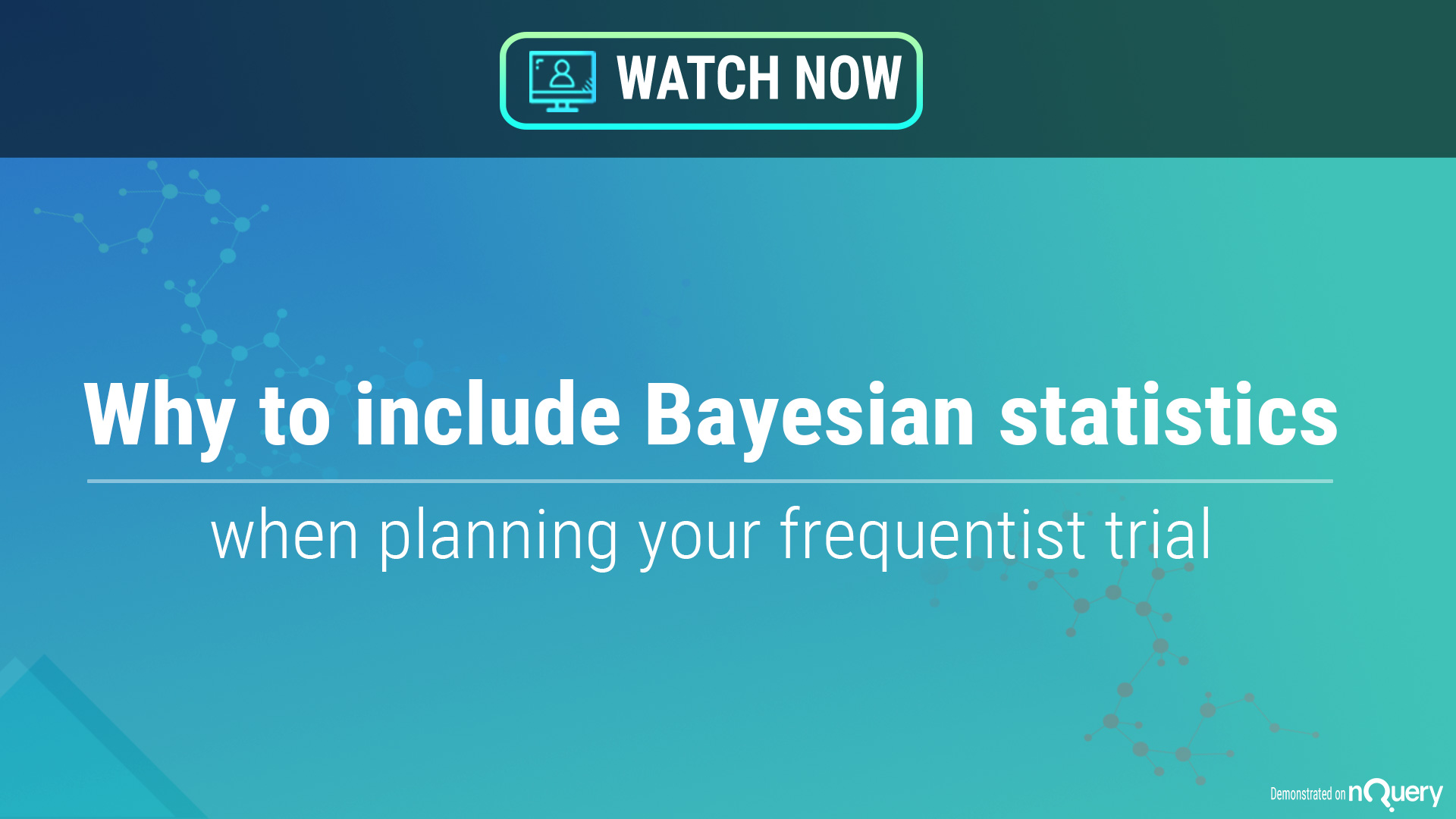 why-to-include-bayesian-statistics-when-planning-your-frequentists-trial- Webinar On Demand-nQuery-sample size calculator