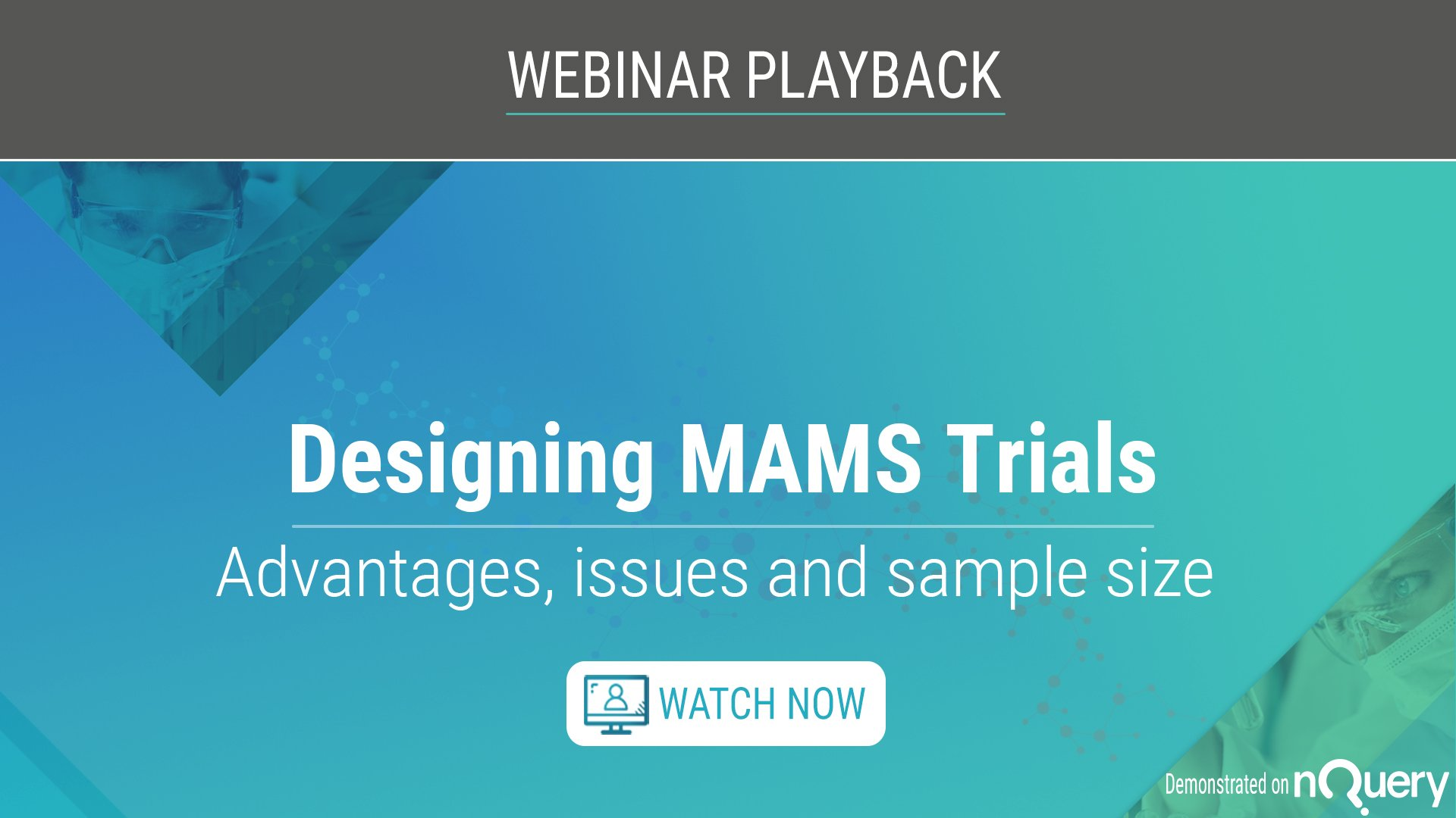Designing-MAMS-Trials-Webinar-Playback