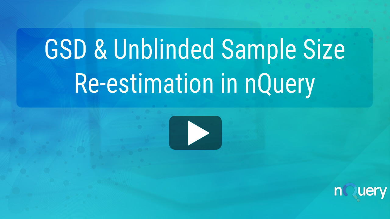 GSD _ Unblinded Sample Size Re-estimation in nQuery