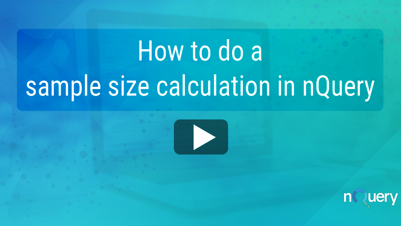 How to do a sample size calculation in nQuery