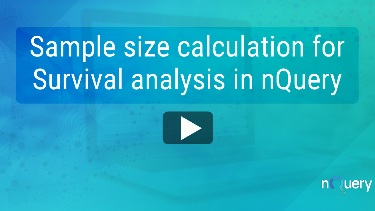Sample size calculation for Survival analysis in nQuery