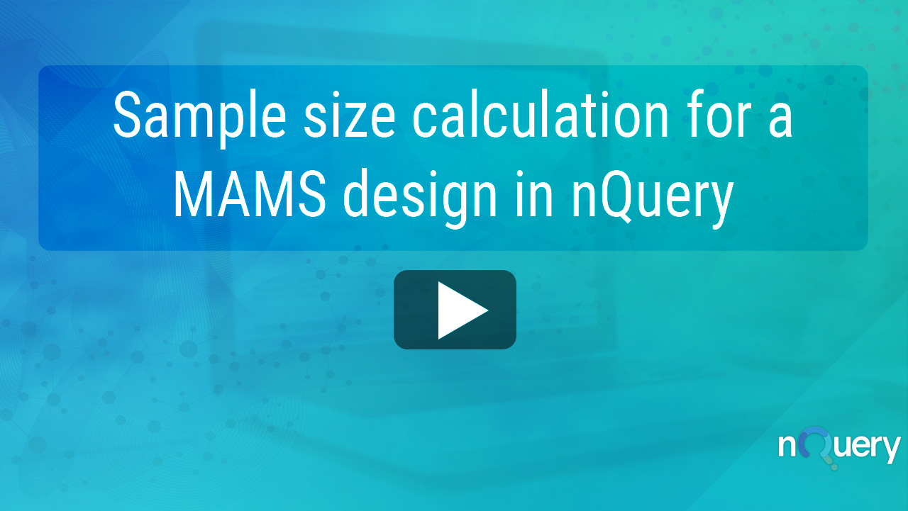 Sample size calculation for a mams design in nQuery